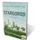 Stargorod: A Novel in Many Voices