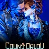 Moscow Operetta's Count Orlov Musical in HD