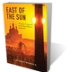 East of the Sun: The Epic Conquest and Tragic History of Siberia